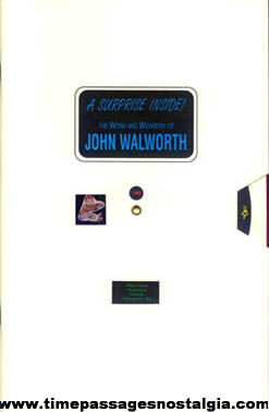 """""""A Surprise Inside"""" The Work and Wizardry of John Walworth Booklet"""