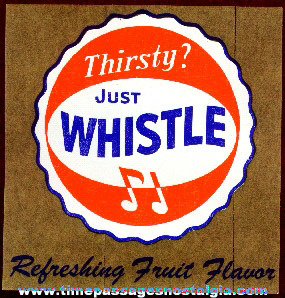 Old Unused Whistle Soda Store Window Advertising Decal