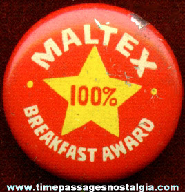 Old Maltex Cereal Advertising Pin Back Button