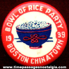 1939 Bowl Of Rice Party Boston Chinatown Celluloid Pin Back Button