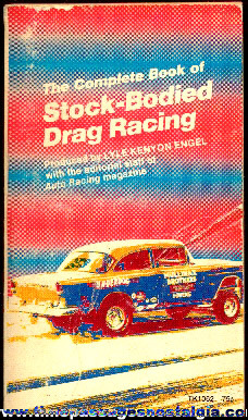 """The Complete Book Of Stock Bodied Drag Racing"" Paperback Book"
