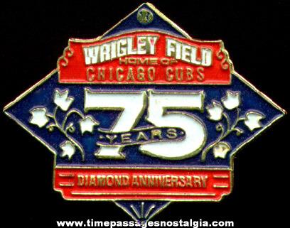 Chicago Cubs / Wrigley Field 75th Diamond Anniversary Baseball Pin