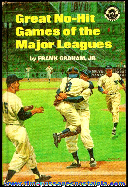 "�1968 Book Entitled: ""Great No-Hit Games Of The Major Leagues"""