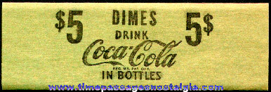 Unused Coca - Cola Advertising Paper Dime Roll