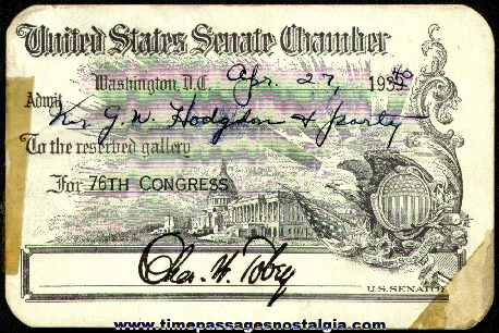 1939 - 1940 United States Senate Chamber Pass / Ticket
