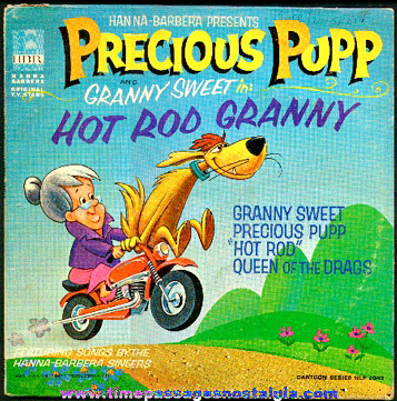 "©1965 Precious Pupp and Granny Sweet ""Hot Rod Granny"" Hanna - Barbera Record"