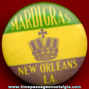 Old New Orleans Louisiana Mardigras Advertising Souvenir Pin Back Button