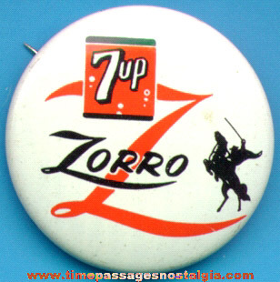 Old Walt Disney Zorro 7-Up Advertising Pin Back Button