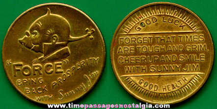 Old Force Cereal / Sunny Jim Advertising Coin / Token