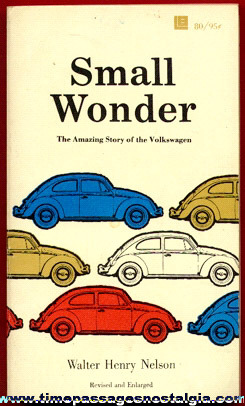 "�1970 ""Small Wonder"" Volkswagen Book By Walter Henry Nelson"
