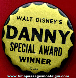 Old Walt Disney's DANNY Special Award Winner Pin Back Button