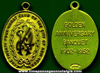 1952 Medallion Fob From The Twenrty-Four Karat Club Of The City Of New York