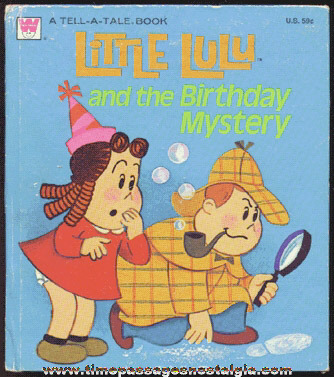 "©1974 ""LITTLE LULU AND THE BIRTHDAY MYSTERY"" Book"