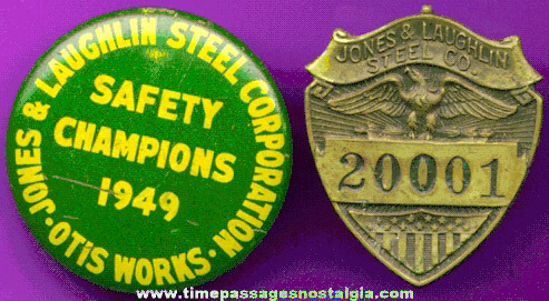 Old Jones & Laughlin Steel Company Employee Badge And Safety Award Pin Back Button