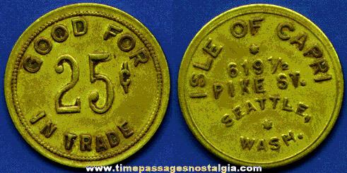 Old Isle Of Capri (Seattle, Washington) GOOD FOR 25c Brass Token Coin