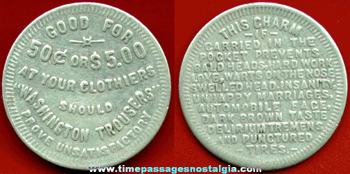 Old Washington Trousers Advertising GOOD FOR 50c Aluminum Token / Coin