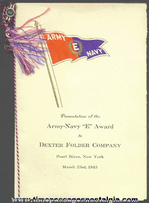 "1943 Army - Navy ""E"" War Production Award Folder And Pin To The DEXTER FOLDER COMPANY"