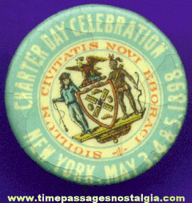 1898 New York Charter Day Celebration Celluloid Pin Back Button