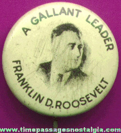 Old Lithographed Tin Franklin D. Roosevelt Political Pin Back Button