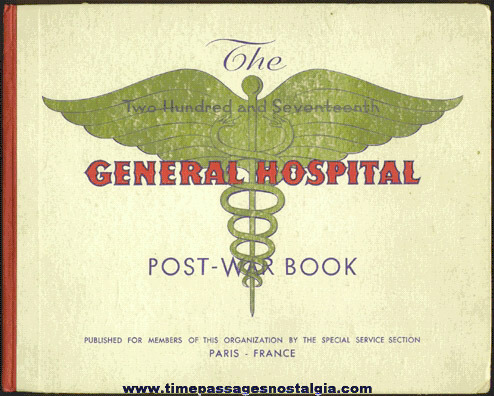 1945 Post World War II 217th Hospital Book