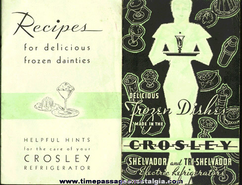 (2) Old Crosley Refrigerator Recipe & Advertising Premium Booklets