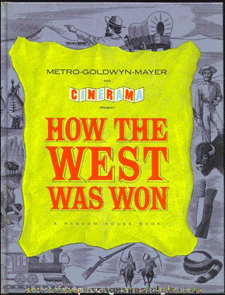 """©1963 MGM Hardback Book """"HOW THE WEST WAS WON"""""""