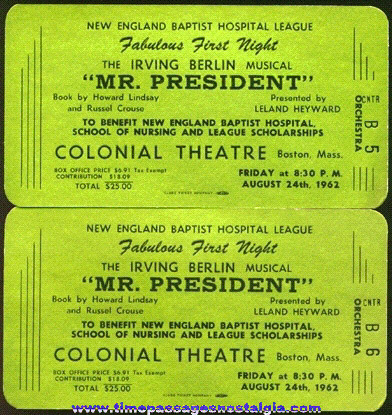 "(2) Large Gold First Night Tickets To: The 1962 IRVING BERLIN Musical ""MR. PRESIDENT"""