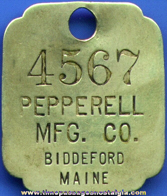 Old PEPPERELL MANUFACTURING COMPANY Property Tag Or Key Chain Fob
