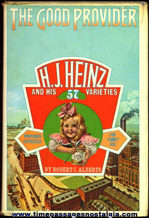 ©1973 THE GOOD PROVIDER H.J. HEINZ And His 57 Varieties Book