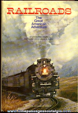 "�1977 ""RAILROADS The Great American Adventure"" Hard Back Book"