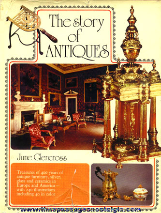 "�1973 Antiques Book Entitled ""THE STORY OF ANTIQUES"""