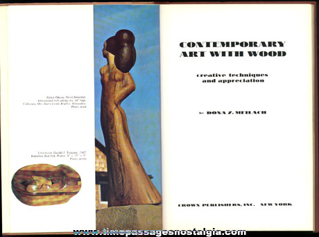 """©1968 Art Book Entitled """"CONTEMPORARY ART WITH WOOD"""""""