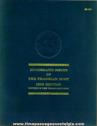 "1969 Soft Cover Book ""NUMISMATIC ISSUES OF THE FRANKLIN MINT"""