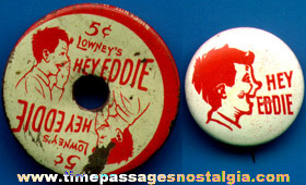 (2) Different Old Lowney's HEY EDDIE Candy Bar Tin Advertising Premiums