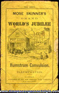 1872 Booklet Entitled: Mose Skinner's Grand World's Jubilee And Humstrum Convulsion