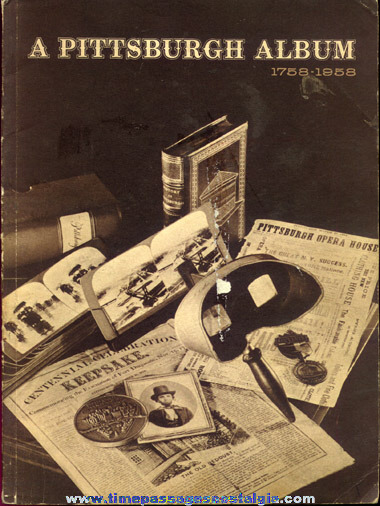 """A Pittsburg Album 1758 - 1958"" Soft Cover Book"