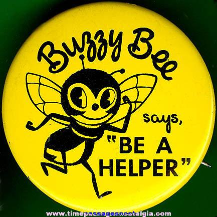 Old Buzzy Bee Tin Pin Back Button