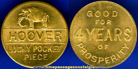 Old Brass Herbert Hoover Political Campaign Lucky Coin / Token