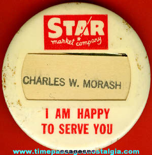 Old Celluloid Star Market Employee Advertising Name Badge / Pin