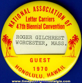 1970 National Association Of Letter Carriers Convention Badge
