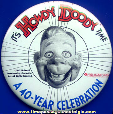 40th Anniversary Howdy Doody Pinback Button