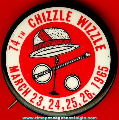 1965 Chizzle Wizzle Celluloid Advertising Pin Back Button