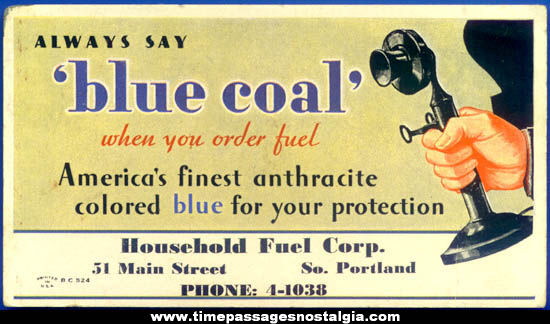 Old Blue Coal Advertising Ink Pen Blotter