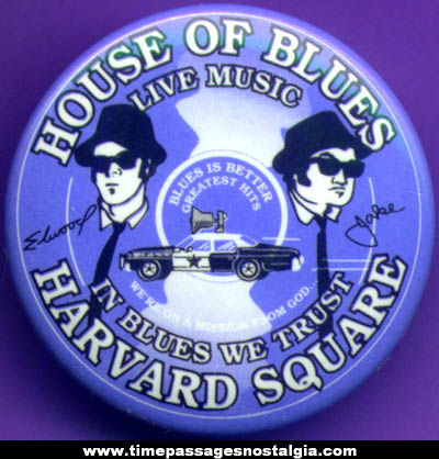 Blues Brothers House Of Blues Music Advertising Pin Back Button