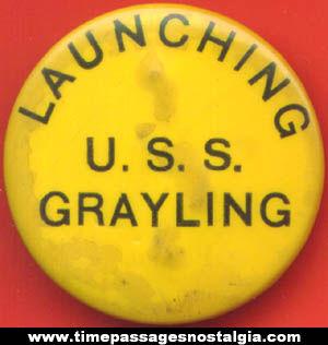 1967 United States Navy U.S.S. Grayling (SSN 646) Submarine Launching Badge