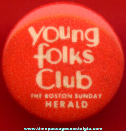 Old Boston Sunday Herald Newspaper Young Folks Club Celluloid Pin Back Button