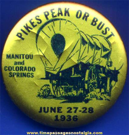 1936 Pikes Peak Advertising Pin Back Button