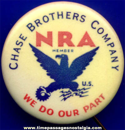 World War II Chase Brothers Company Celluloid NRA Pin Back Button