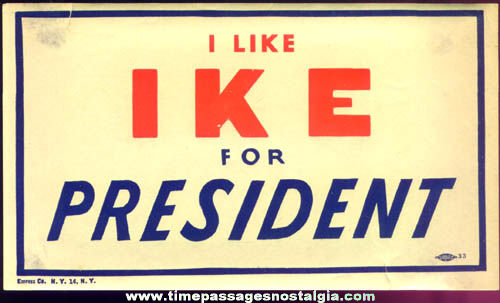 Old Unused I Like Ike For President Political Campaign Decal