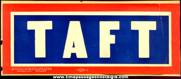 Old Unused Taft President Political Campaign Decal Sticker